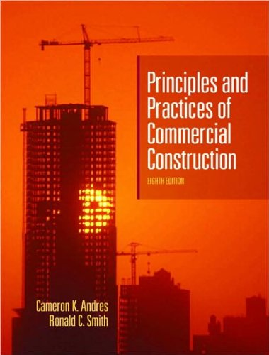 Principles and Practices of Commercial Construction, Eighth Edition, 2008,