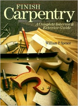 Finish Carpentry: A Complete Interior & Exterior Guide, 1995, Sterling