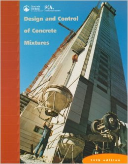 Design and Control of Concrete Mixtures, Kosmatka and Panarese, 14th Ed, 2002 with 2008 rev.