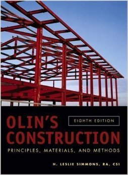 Olin's Construction: Principles, Materials and Methods, Eighth Edition, 2006,