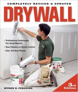 Drywall: Professional Techniques For Great Results, 2002, Ferguson, Myron R