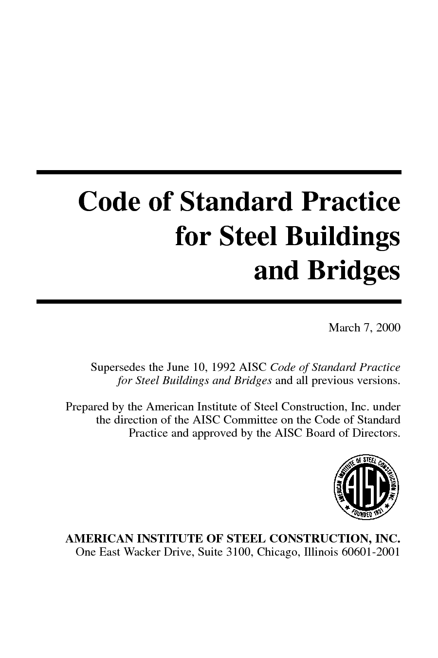 Code of Standard Practice for Steel Buildings and Bridges, 1992