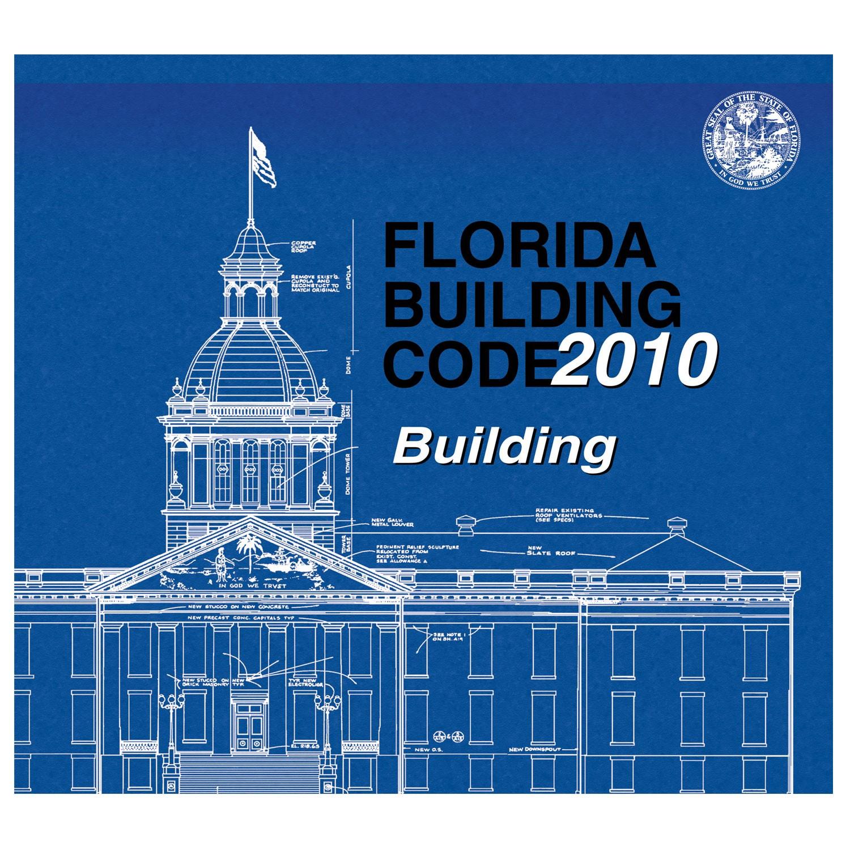 Florida Building Code - Building, 2010