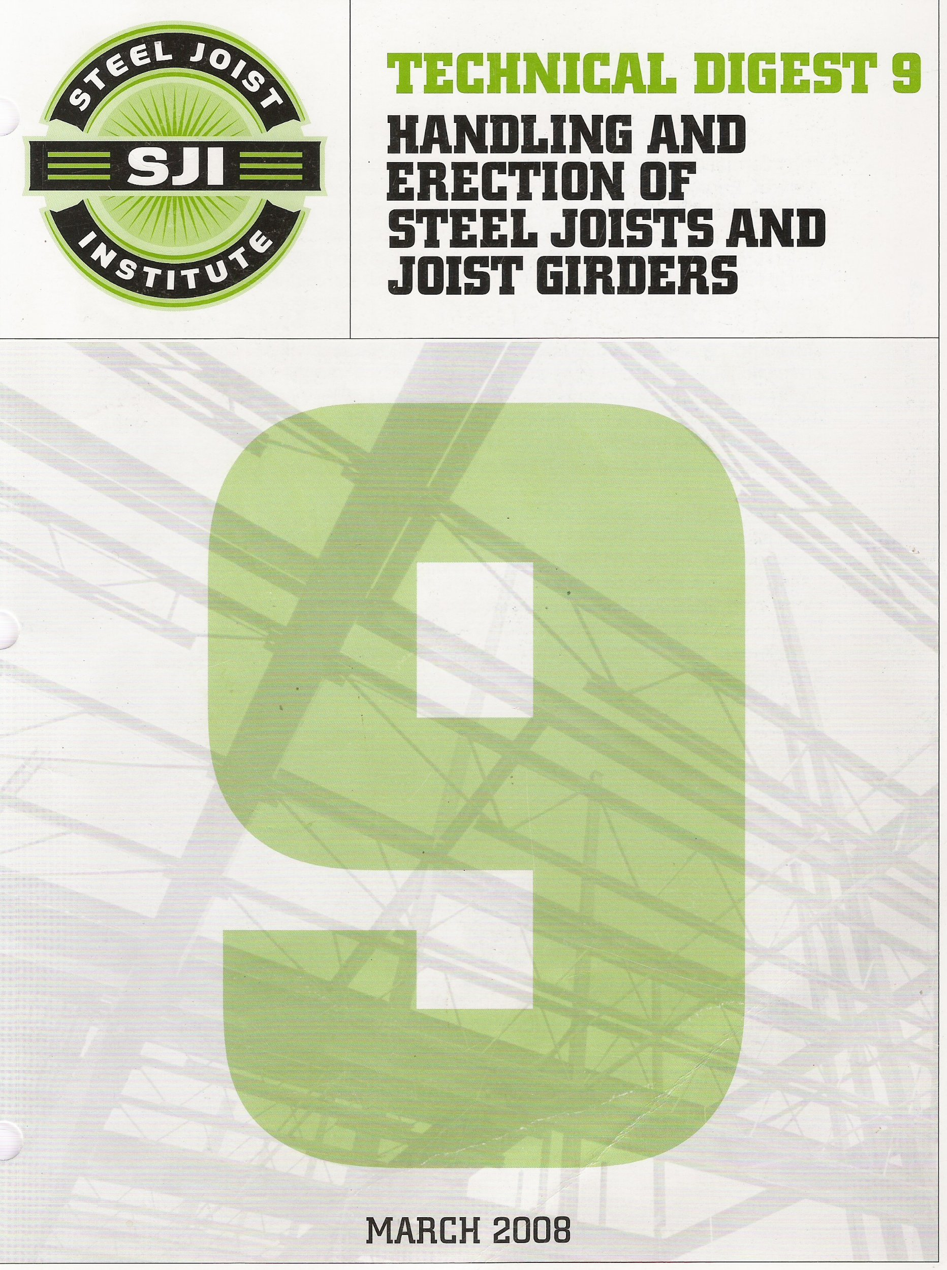 Technical Digest No. 9 – Handling and Erection of Steel Joists and Joist Girders, 3rd Edition, 2008