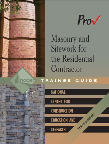 Masonry & Sitework for the Residential Contractor, 2nd edition ISBN: 978-1-269-78556-3