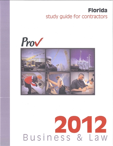 Florida Business & Law Study Guide for Contractors , 2012.