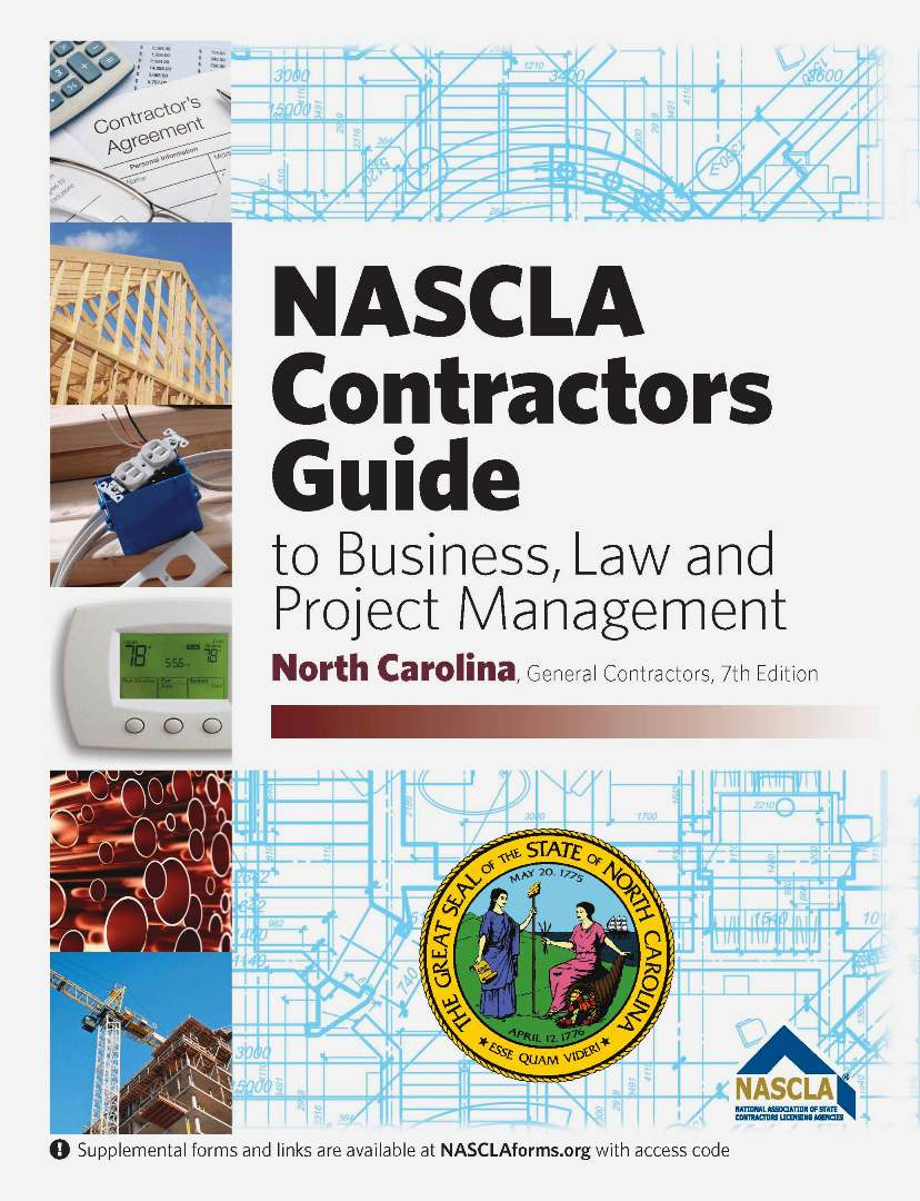 North Carolina Contractors Guide to Business, Law and Project Management 7th Edition