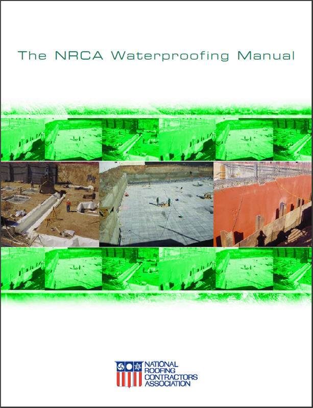 The N.R.C.A. Waterproofing Manual, 2005. National Roofing Contractors Association